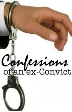 Confessions of an ex-Convict by tranquil_tea