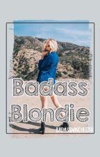 Badass Blondie by BadassWinchester