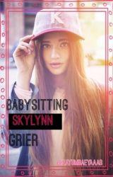 Babysitting Skylynn Grier by zayumbaeyaaas