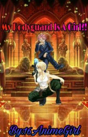 My Bodyguard Is A Girl?!