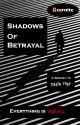Shadows of Betrayal by Acernite