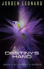 Destiny's Hand by JordenLeonard
