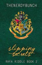 Slipping Secrets by TheNerdyBunch