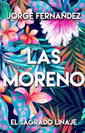 LAS MORENO ©. by JorgeFernandez399