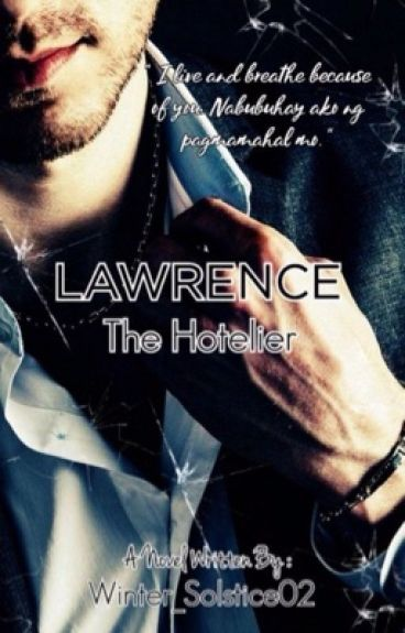 The Gentlemen Series 1: Lawrence, The Hotelier