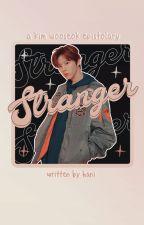 stranger | wooseok by mashihotato