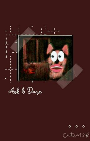 Ask and Dare (Creepypasta) by Cutie13R