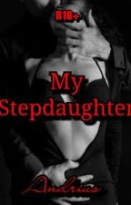 My Stepdaughter by 6payaso9