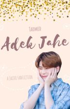 ADEK JAHE (Jaedo Lokal) by Taomio