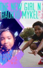 The new girl n bad kid Mykel 💋🥵🥵 by un0rdinarydeanna