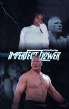 Imperfect Flower | Brock Lesnar by adoreesun