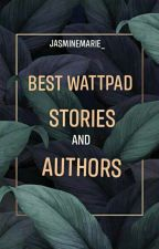 BEST WATTPAD STORIES AND AUTHORS by sissy_jas