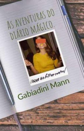 As aventuras do diário mágico. by GabiadiniMann