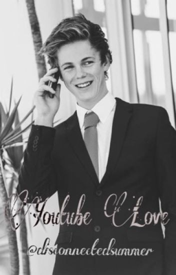 Youtube Love {A Caspar Lee Love Story}