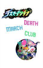 Death March Club by Azoyato