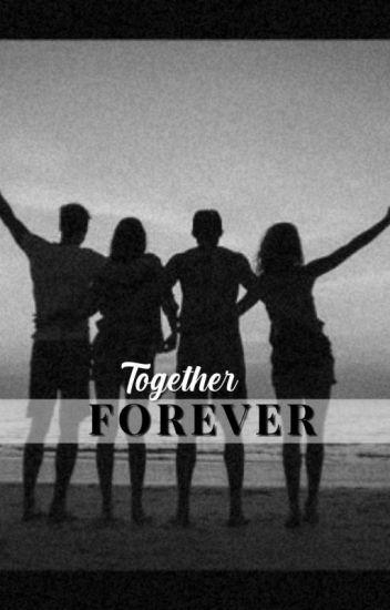 Together Forever ✌️
