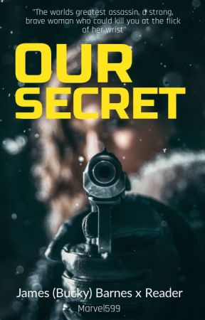 Our Secret | James (Bucky) Barnes x Reader Fanfic by Marvel599