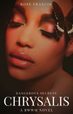 Chrysalis (Excerpt Only) - New Adult BWWM Love Story by rose_francis