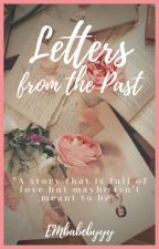Letters from The Past by EMbabebyyy