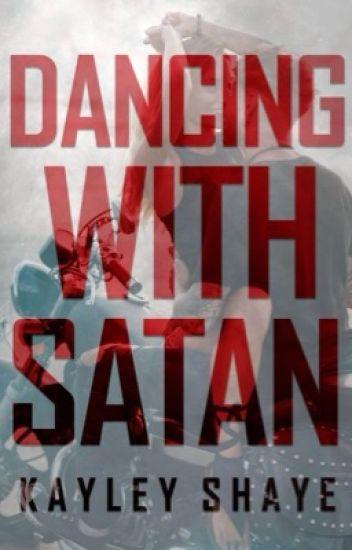 Dancing with Satan