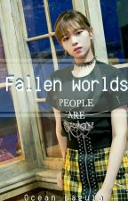 ↠Fallen Worlds  by Ocean_Paguia