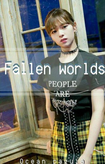 ↠Fallen Worlds