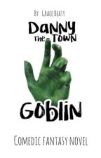 Danny the Town Goblin by grace_is_writing
