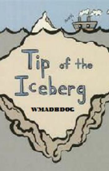 chapter 1: Tip of the Iceberg