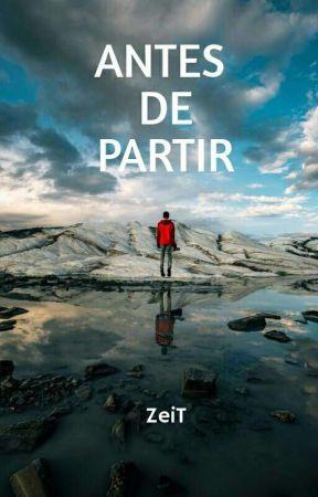 Antes de Partir by ZeiTFarthest