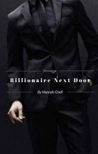 Billionaire Next Door by hannahosell
