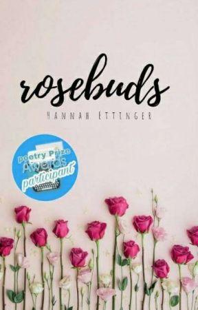 rosebuds  by beautifulpoetic_