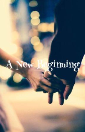 A New Beginning by fangirlbooklover123