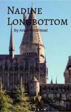 Nadine Longbottom - Harry Potter Fanfiction by AriesPotterHead