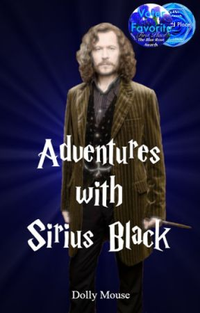 Adventures with Sirius Black (Harry Potter Fanfiction