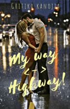 My way, Highway!  by Enchanted_Gina