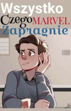 Wszystko Czego Marvel Zapragnie vol. 2, czyli jeszcze więcej głupoty by MarvelFanEver