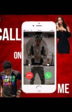 CALL ON ME | A NBA Youngboy Story by iAm0Unique