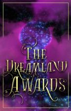 The Dreamland Awards by DreamlandCommunity