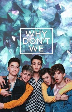 Why Don't We Preferences and Imagines - PDA - Wattpad