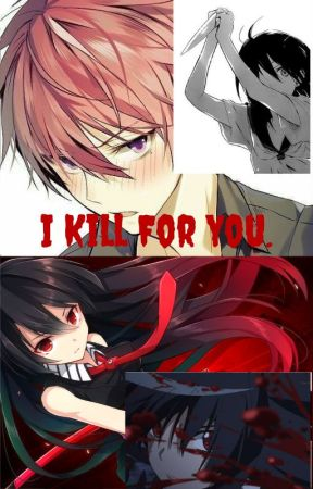 I Kill For You. by JusteMoi009
