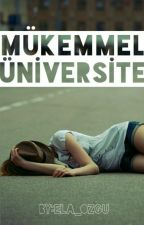 Mükemmel Üniversite by ela_ozgu