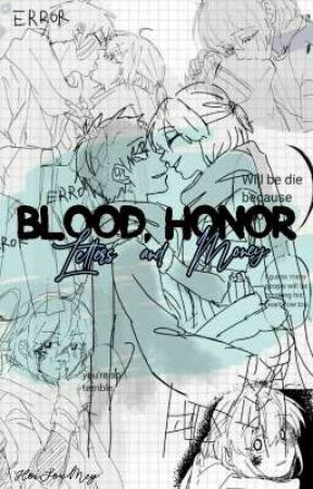 Blood, Honor, Letters and Money by HoiSouMey