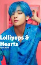 LOLLIPOPS & HEARTS|| T.K by LovaNanii