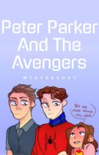 Peter Parker and The Avengers by Winterlogy