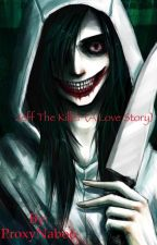 Jeff the Killer (a love story) by elvenlibrary