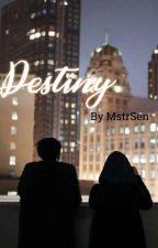 Destiny by Sedulous_Craidie