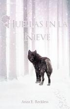 Huellas en la nieve (#2 Las crónicas de la Rosa Negra) by Ariza_E_Reckless