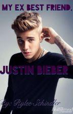 My EX-Bestfriend, Justin Bieber by RyleeSchindler