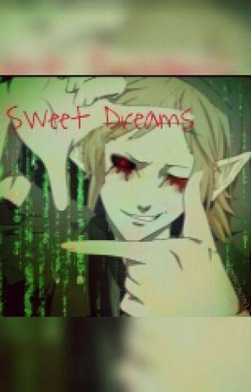 Sweet Dreams(BEN Drowned X Reader)