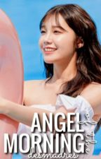 Angel of the Morning || 백현 by desmadres